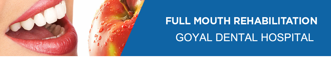 Goyal Dental Hospital